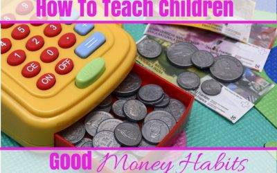 How To Teach Children Good Money Habits