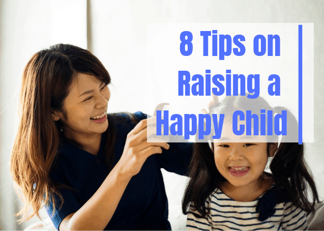 Tips on raising a happy child