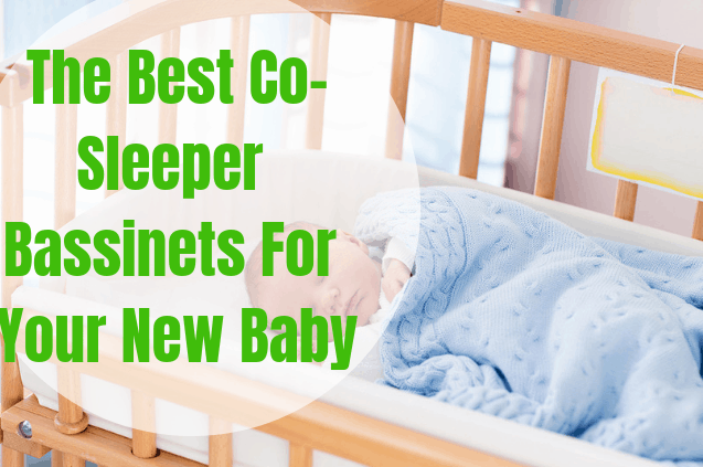 The Best Co-sleeper bassinets