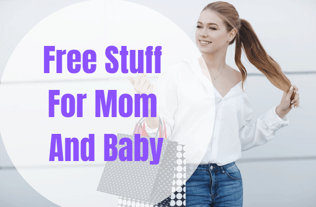 Over $800 of Free Stuff For Mom And Baby