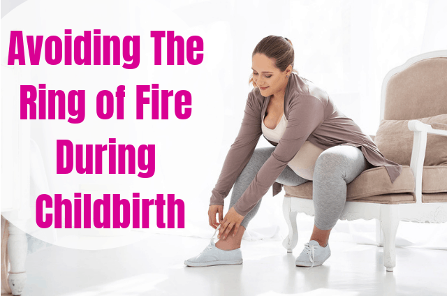 Ring of Fire During Birth: Did You Know You Can Avoid It?