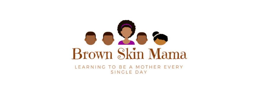 Brown Skin Mama