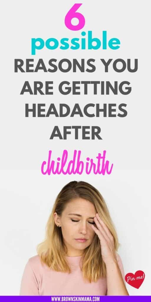 If you are experiencing postpartum headaches everyday you are certainly not alone. A lot of women who have been recently pregnant can suffer from this. The good news is that there are some things you can do to easy your discomfort. You can read all about it right here!