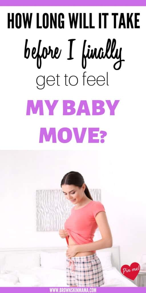 When do you feel baby move for the first time in pregnancy? As a new mom this is the question on everyone's lips.
