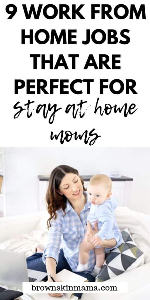 Being a stay at home mom can be hard if you don't have that little bit of extra money to help with family finance. There 9 jobs are totally doable if you are the mom that wants to work from home.