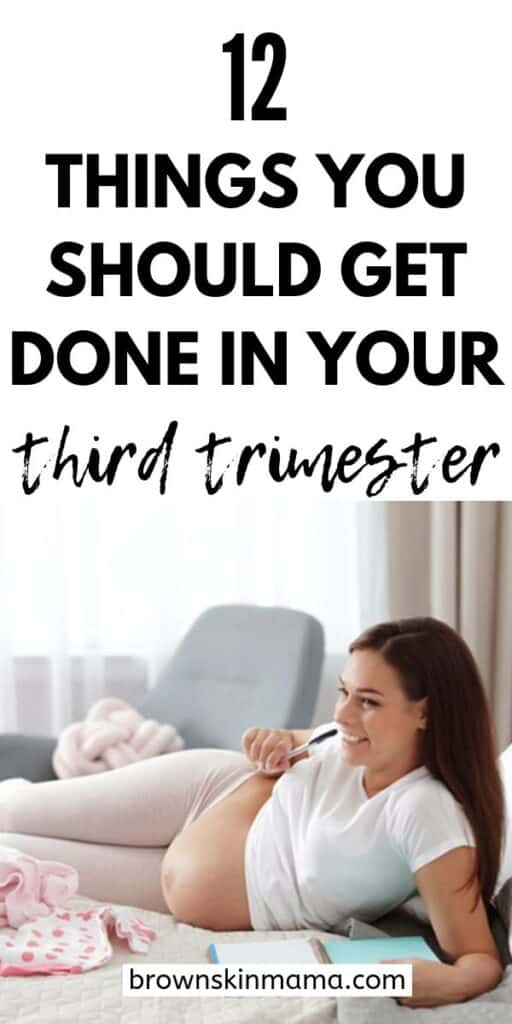 12 Things you should get done in your third trimester of pregnancy before your new baby arrives
